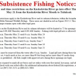 """Federal Special Actions Close Chinook Fishery Starting May 21st  and Restricts Other Fisheries to Set Gill Nets of 4"""" or Less to Three Days a Week"""
